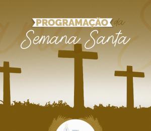 Programação da Semana Santa